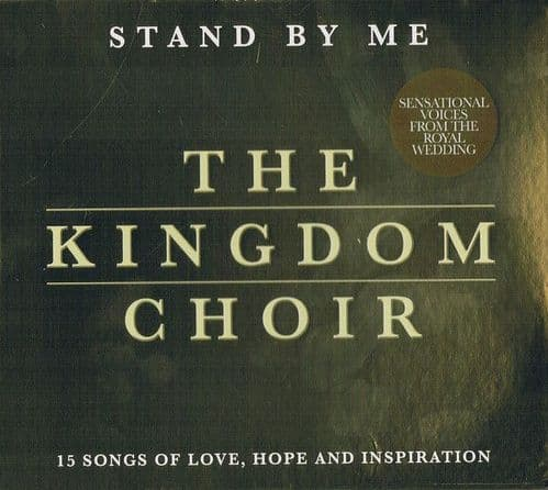 The Kingdom Choir<br>Stand By Me<br>CD